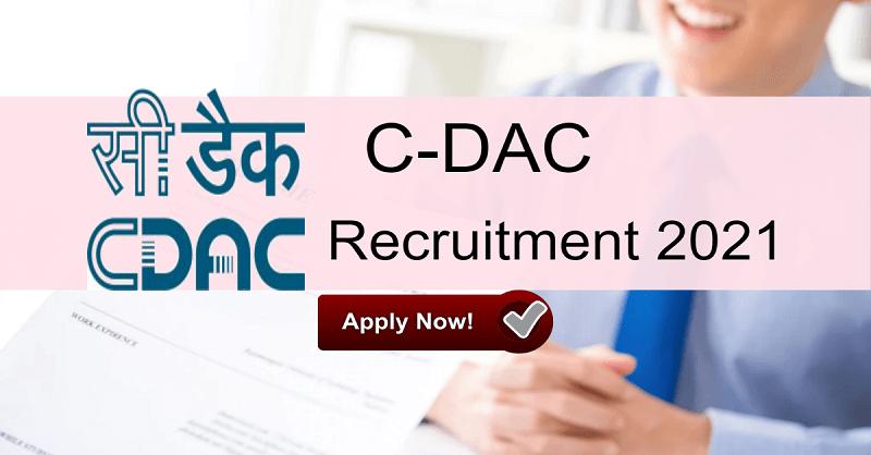 C-DAC Recruitment 2021