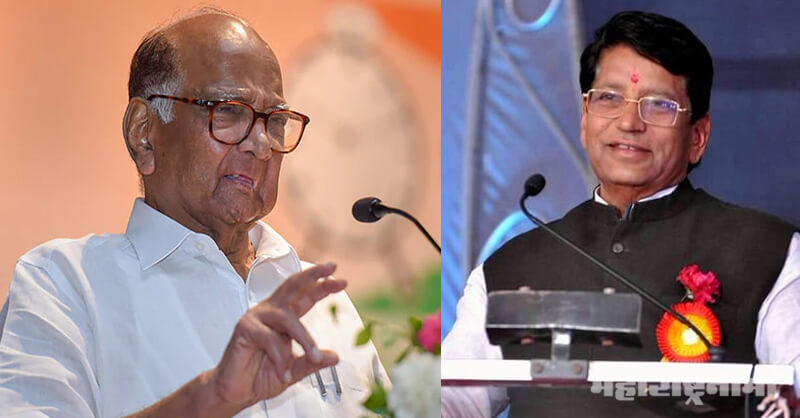MLA babanrao pachpute, NCP President Sharad Pawar, Maharashtra Vidhansabha Election 2019