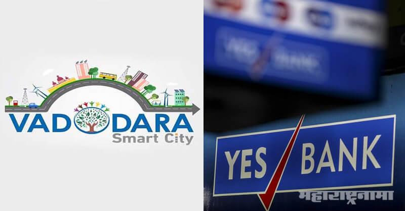 YES Bank Crisis, Vadodara Smart City Company